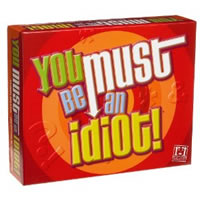 You Must Be An Idiot Board Game